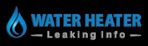 Water Heater Leaking Info
